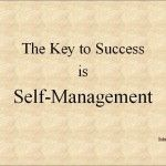 The key to success is self-management